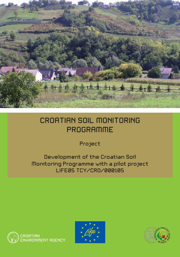 prikaz prve stranice dokumenta Croatian Soil Monitoring Programme : project Development of the Croatian Soil Monitoring Programme with a pilot project : LIFE05 TCY/CRO/000105